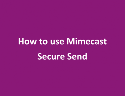 How to use Mimecast Secure Send